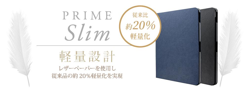 [iPad2018_11] PRIME SLIM