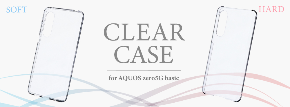CLEARケース for AQUOS zero5G basic