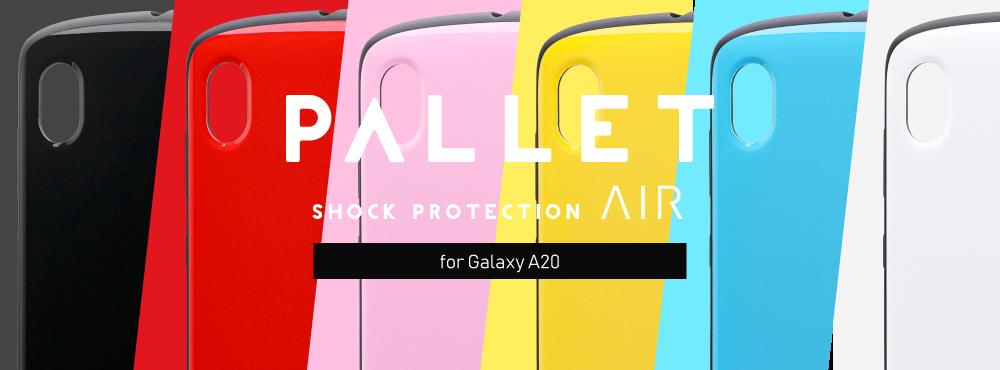 耐衝撃ハイブリッドケース「PALLET AIR」for Galaxy A20 SC-02M